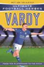 Vardy (Ultimate Football Heroes) - Collect Them All! - Book