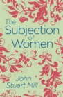 The Subjection of Women - Book