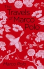 The Travels of Marco Polo : The Venetian - Book