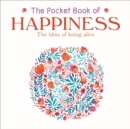The Pocket Book of Happiness - Book