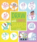 Draw with Simple Shapes - Book