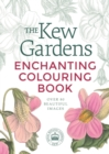 The Kew Gardens Enchanting Colouring Book - Book