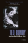 Ted Bundy : America's Most Evil Serial Killer - Book