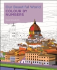 Our Beautiful World Colour by Numbers - Book