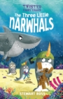 Twisted Fairy Tales: The Three Little Narwhals - Book