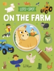 Lots to Spot: On the Farm - Book