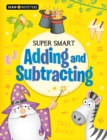 Brain Boosters: Super-Smart Adding and Subtracting - Book