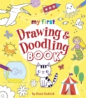 My First Drawing & Doodling Book - Book