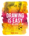 Drawing is Easy : A step-by-step guide - eBook