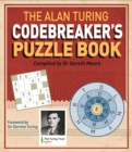 The Alan Turing Codebreaker's Puzzle Book - Book