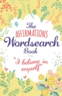 The Affirmations Wordsearch Book - Book