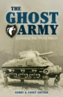 The Ghost Army : Conning the Third Reich - eBook