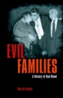Evil Families : A History of Bad Blood - Book
