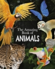 The Amazing Book of Animals - Book