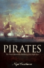 Pirates : The truth behind the robbers of the High Seas - Book