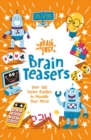 Brain Power Brain Teasers : Over 100 Clever Riddles to Muddle Your Mind - Book