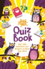 Brain Power Quiz Book : Over 500 Questions and Answers to Blow Your Mind - Book