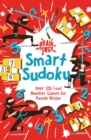 Brain Power Smart Sudoku : Over 120 Cool Number Games for Puzzle Ninjas - Book