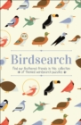Birdsearch Wordsearch Puzzles : Find our feathered friends in this collection of themed wordsearch puzzles - Book