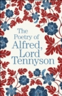 The Poetry of Alfred, Lord Tennyson - Book