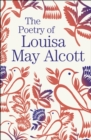 The Poetry of Louisa May Alcott - Book