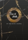 This Is Me: My Wellbeing Journal - Book