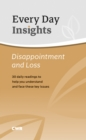 Every Day Insight : Disappointment & Loss - eBook