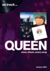 Queen: Every Album, Every Song  (On Track) - Book