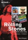 The Rolling Stones 1963-1980 - On Track : Every Album, Every Song - Book