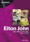 Elton John 1969 to 1979 : On Track - Book