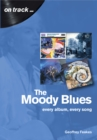 The Moody Blues : Every Album, Every Song - Book