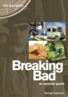 Breaking Bad - An Episode Guide (On Screen) - Book