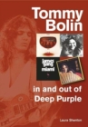 Tommy Bolin - In and Out of Deep Purple - Book