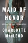 Maid of Honor - eBook