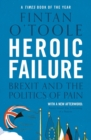 Heroic Failure : Brexit and the Politics of Pain - eBook
