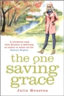 The One Saving Grace : From the author of the bestselling 'A Village Affair' - eBook