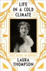 Life in a Cold Climate : Nancy Mitford - The Biography - Book
