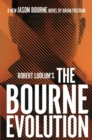 Robert Ludlum's(TM) The Bourne Evolution - eBook