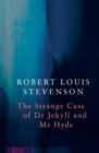 Strange Case of Dr Jekyll and Mr Hyde (Legend Classics) - Book