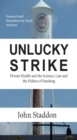 Unlucky Strike: Private Health and the Science, Law and Politics of Smoking - eBook
