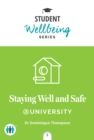 Staying Well and Safe at University - Book