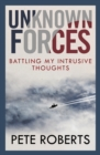 Unknown Forces : Battling my Intrusive Thoughts - Book