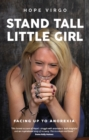 Stand Tall, Little Girl : Facing Up to Anorexia - Book