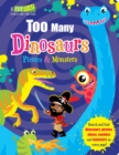 Too Many Dinosaurs, Pirates & Monsters - Book