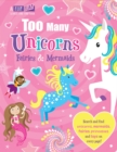 Too Many Unicorns, Fairies & Mermaids - Book