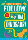 Follow That Dinosaur! - Book