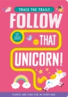 Follow That Unicorn! - Book