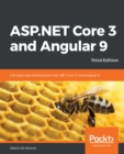 ASP.NET Core 3 and Angular 9 : Full stack web development with .NET Core 3.1 and Angular 9, 3rd Edition - eBook