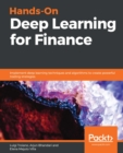 Hands-On Deep Learning for Finance : Implement deep learning techniques and algorithms to create powerful trading strategies - eBook