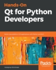 Hands-On Qt for Python Developers : Build cross-platform GUI applications with Python and Qt 5 - eBook
